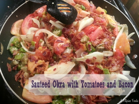 sauteed okra with tomatoes and bacon